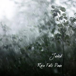 Jaded - Rain Falls Down (Moviescores mix)