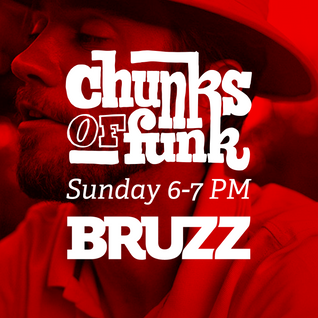 Chunks of Funk vol. 35 - 21.08.2016: Ogyataana Show Band, Sonzeira, Tom Trago, Larry Graham, …