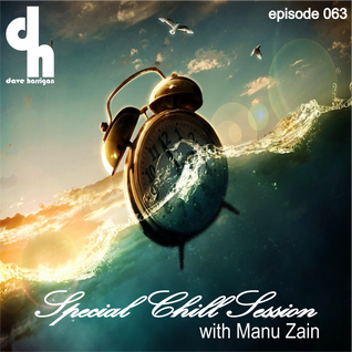Special Chill Session 063 with Manu Zain