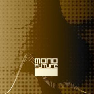 These Sounds - Mono Future Mix