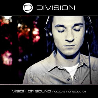 Vision Of Sound Podcast By Division - Episode #01