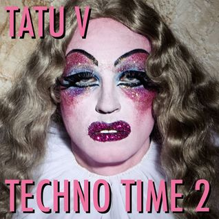 Tatu V Techno Time 2