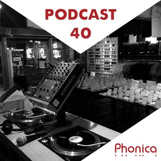 Phonica Podcast 40