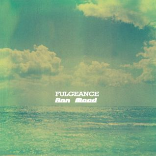 Fulgeance - Bon Mood