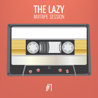 The Lazy Mixtape Session #1 - Saturday Coffee