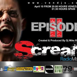 Scream RadioMixShow Episode 2