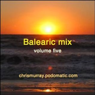 Balearic Mix Vol 5