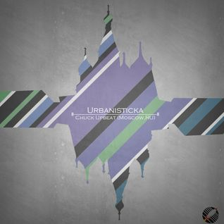 Chuck Upbeat - Live Set for Urbanisticka