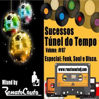 Sucessos - Túnel do Tempo Volume 07 - Especial: Funk, Soul e Disco music!