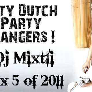 Dirty Dutch Party Bangers! [Mix 5 of 2011]