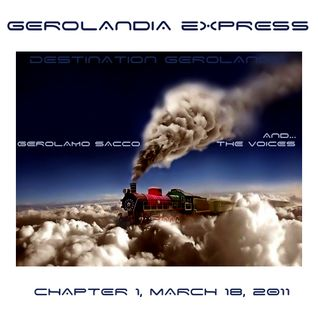 Gerolandia Express . Serie 1 .  Chapter 1 . March 18 2011