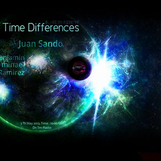 Juan Sando - Time Differences 076 [5 may 2013] on Tm-radio.com