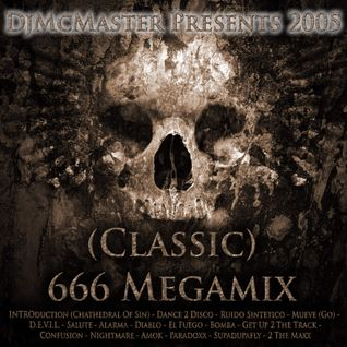 DjMcMaster Presents 2005 - (Classic) 666 Megamix