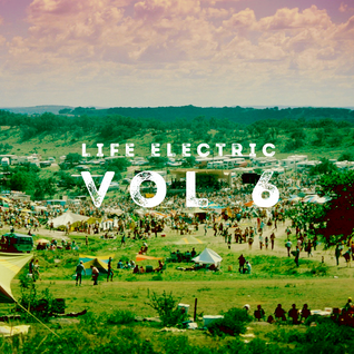 Life Electric Vol 6