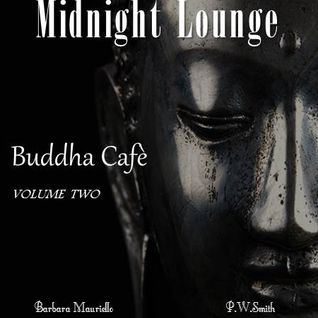 Midnight Lounge # Buddha Cafè Vol.2