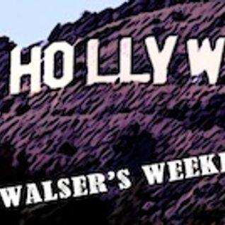 Al Walser's Weekly TOP20 - JUNE 28TH LIVE FROM HOLLYWOOD
