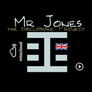 Mr Jones - The Disclosure Project - Behaviors alike 11 - Behaviors Proton Radio November14th,2010
