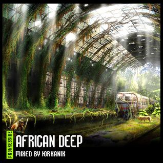 #165 African Deep [mixed by Юrkanik] 2011