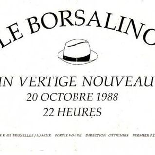 Tape recorded at Borsalino in Wavre in oktober 1988
