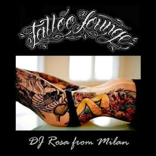 DJ Rosa from Milan - Tattoo Lounge
