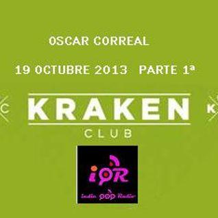 oscor KRAKEN CLUB 19-OCT-2013 Parte 1