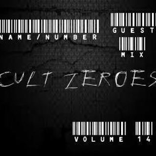 Cult Zer0es (Volume 14) Name/Number Guest Mix