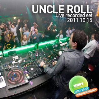 Uncle Roll Live at KIWI NOSTALGIA party 2011 11 15 CLASSICS MIX