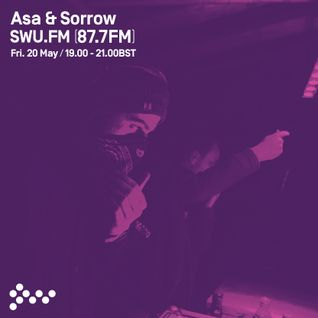 SWU FM - Asa and Sorrow - May 20