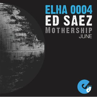 Elha 0004_Mothership_Ed Sáez@June 12'