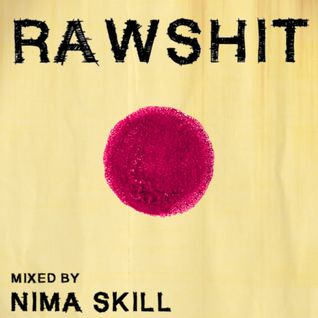 Raw Shit | mixed by Nimä Skill