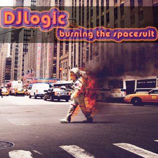 DJLogic - Burning The Space Suit
