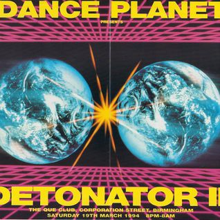 Randall Dance Planet 'Detonator 3' 19th March 1994