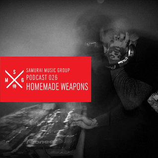 Homemade Weapons - Samurai Music Official Podcast 26