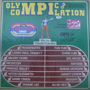 Olympic Compilation Mix 1984 (Side One) (mixed by Claudio Casalini)