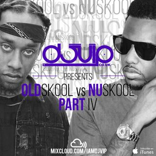 Oldskool vs Nuskool Part IV