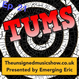 TUMS Ep.21 (www.theunsignedmusicshow.co.uk)