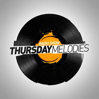 Thursday Melodies #26 with ROKA5 guest mix (2014-10-02)