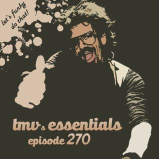 TMV's Essentials - Episode 270 (2015-09-21)