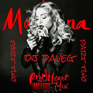 Madonna - Rebel Heart Unreleased Mix part two