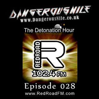 DangerousNile - The Detonation Hour Red Road FM Episode 028 (27/02/2015)