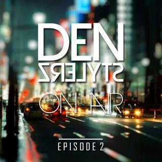 DenStylerz - On Air #2 [HANDS UP MIX]