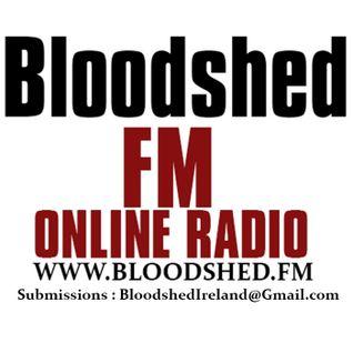 Bloodshed.FM (1st Broadcast - 20.06.14)