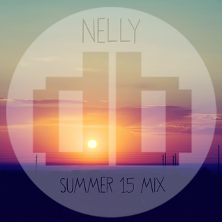 Nelly - Summer 15 Mix