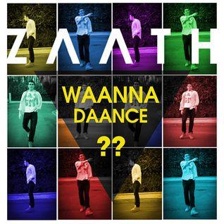 Zaath - Waanna Daance ??