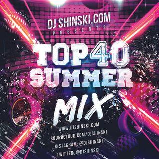 Dj Shinski - Top 40 Summer Mix