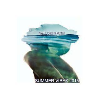 Go Deeper - Summer Vibes 2015