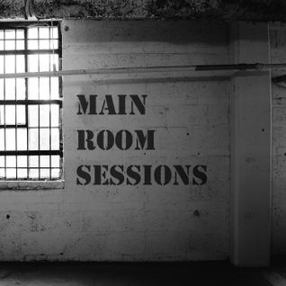Main Room Sessions 1.8.16