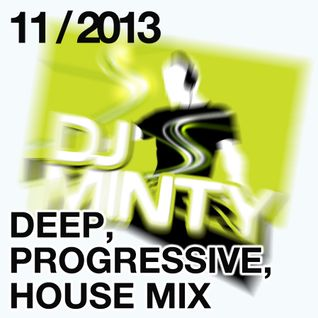 DJ Minty - Deep Progressive House Mix November 2013