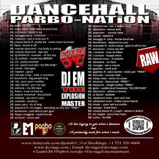 DANCEHALL PARBO-NATiON BY DJ EM