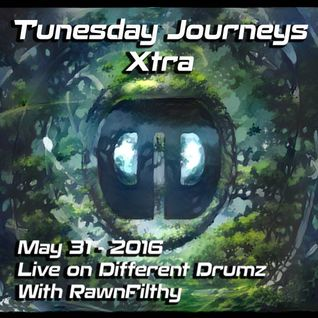 Tunesday Journeys #27 [EXTRA] Live On Different Drumz [31-05-16]